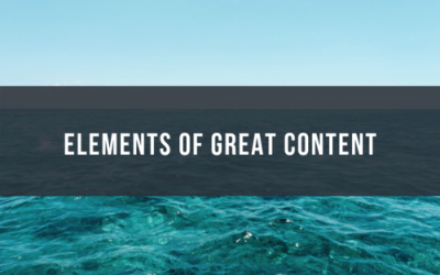 Elements of Great Content