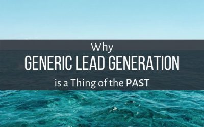 Avoid Generic Lead Generation