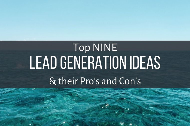 Top 9 Lead Generation Tactics