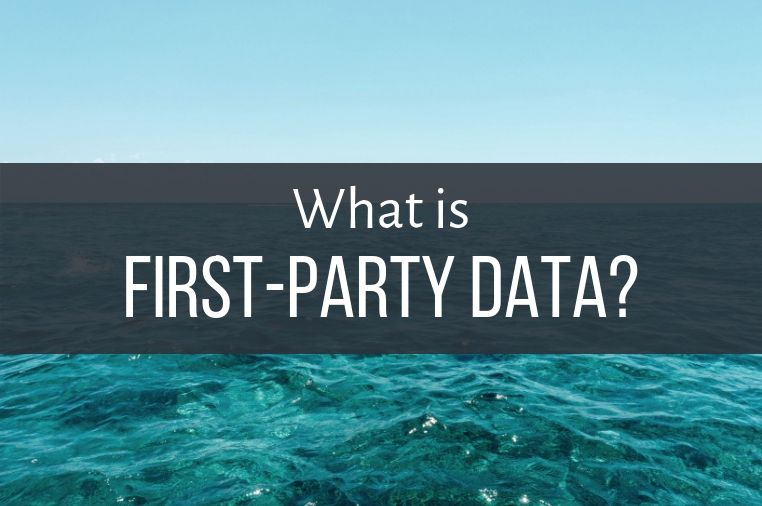 What is First Party Data?